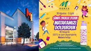 M1 Konya AVM'den Okula Dönüş kampanyası!