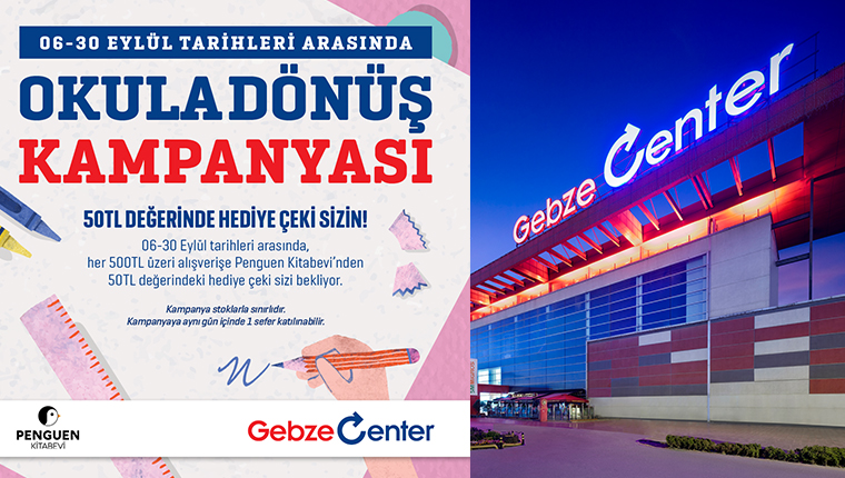 Gebze Center AVM'den okula dönüş kampanyası!